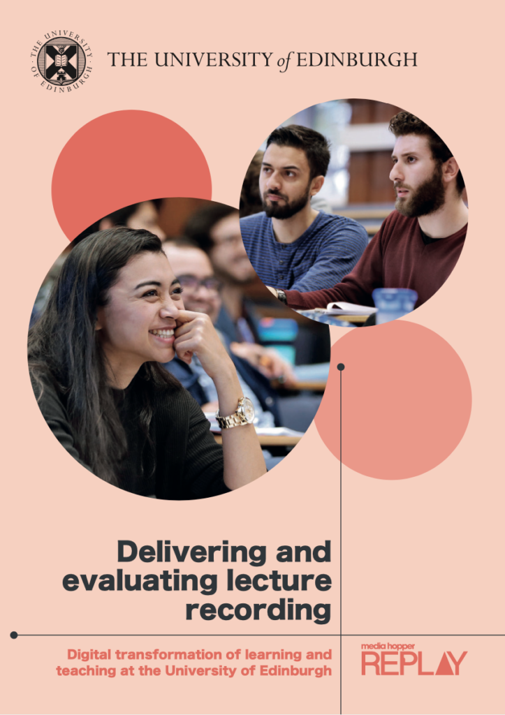 """Cover of booklet titled """"Delivering and evaluating lecture recording"""" from the University of Edinburgh"""